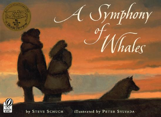 A Symphony of Whales By Schuch, Steve/ Sylvada, Peter (ILT)